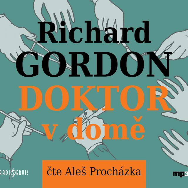 Richard Gordon Doktor v domě